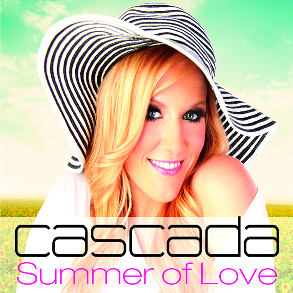 CASCADA - Summer Of Love (Zeitgeist/Universal/UV)