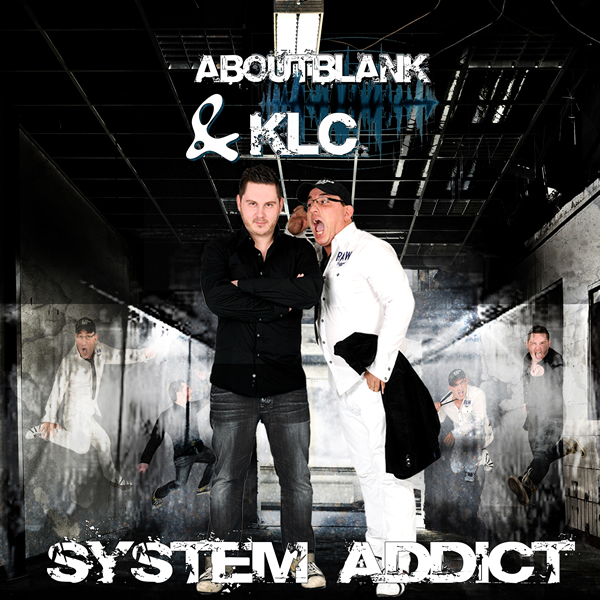 ABOUTBLANK & KLC - System Addict (Kontor/Kontor New Media)