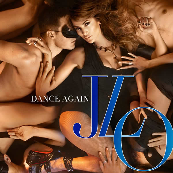 JENNIFER LOPEZ FEAT. PITBULL - Dance Again (Sony)