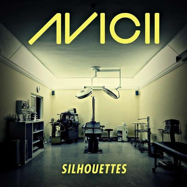 AVICII - Silhouettes (Zeitgeist/Universal/UV)