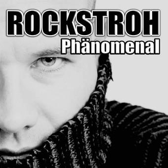 ROCKSTROH - Phänomenal (Kick Fresh/Zebralution)