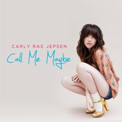 CARLY RAE JEPSEN - Call Me Maybe (Interscope/Universal/UV)