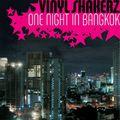 VINYLSHAKERZ - One Night In Bangkok (Airbase/Kontor/DMD/Edel)