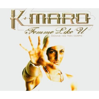 K'MARO - Femme Like U (Warner)