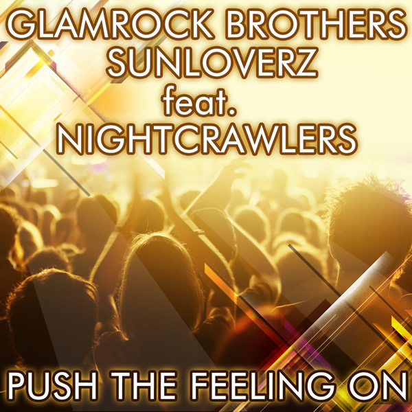 GLAMROCK BROTHERS & SUNLOVERZ FEAT. NIGHTCRAWLERS - Push The Feeling On 2K12 (Lickin'/Zebralution)
