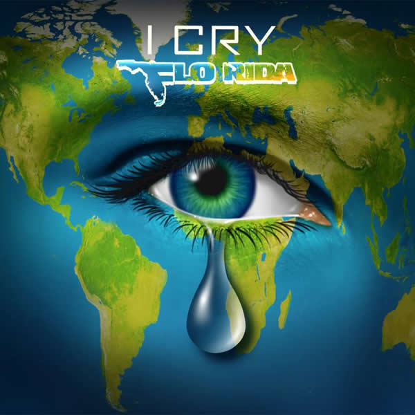 FLO RIDA - I Cry (Atlantic/Warner)