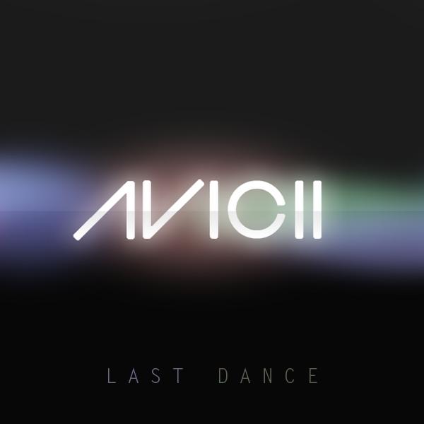AVICII - Last Dance (Warner)