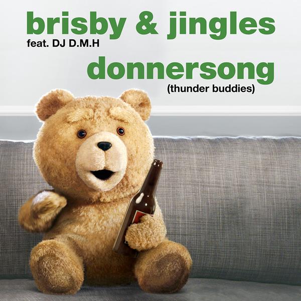 BRISBY & JINGLES FEAT. DJ D.M.H. - Donnersong (Thunder Buddies) (Zeitgeist/Universal/UV)