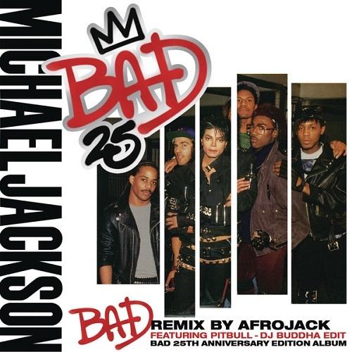 MICHAEL JACKSON FEAT. PITBULL - Bad (Epic/Sony)