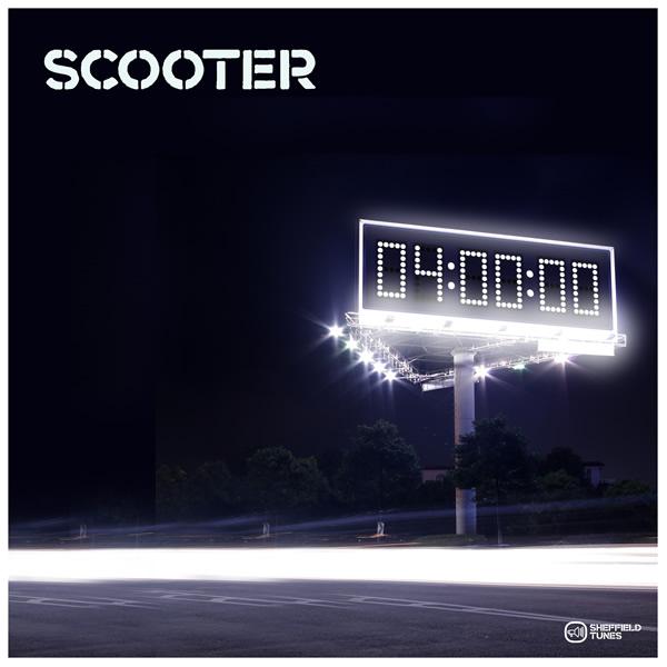 SCOOTER - 4 AM (Sheffield Tunes/Kontor/Kontor New Media)