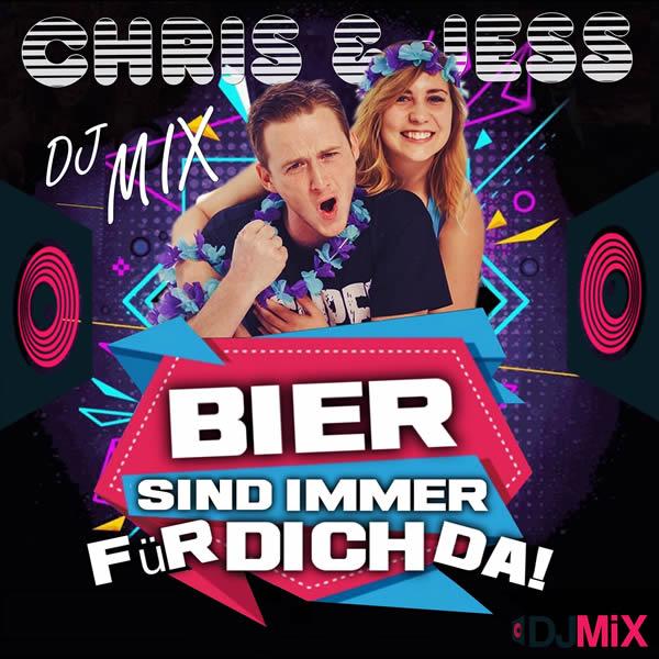 CHRIS & JESS - Bier Sind Immer Für Dich Da! (Fiesta/KNM)