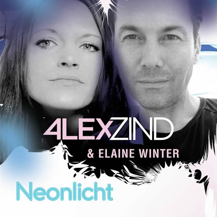 ALEX ZIND & ELAINE WINTER - Neonlicht (ZZ-Music/Feiyr)