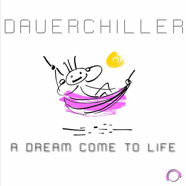 DAUERCHILLER - A Dream Come To Life (Mental Madness/KNM)