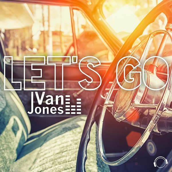 VAN JONES - Let's Go (Mental Madness/KNM)