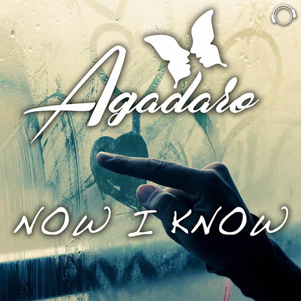 AGADARO - Now I Know (Mental Madness/KNM)