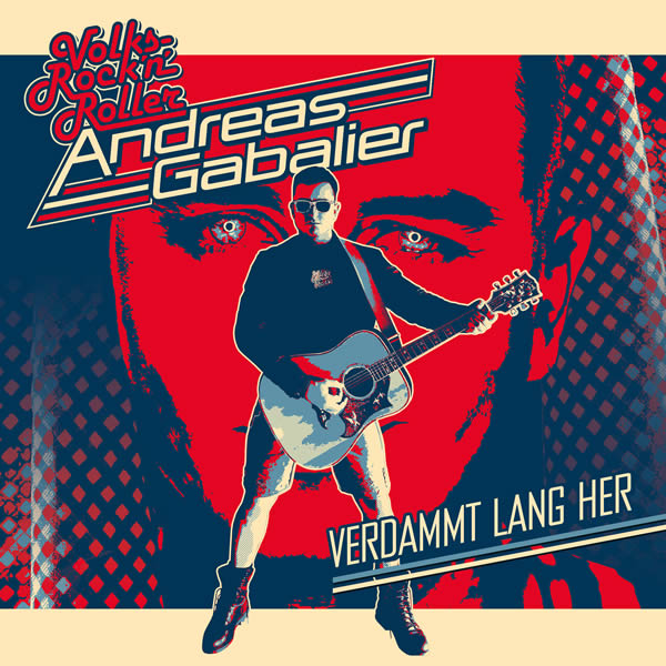 ANDREAS GABALIER - Verdammt Lang Her (Electrola/Universal/UV)