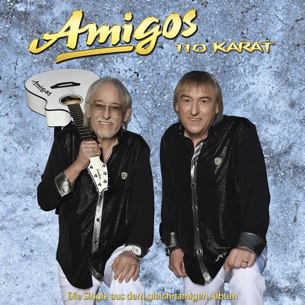 AMIGOS - 110 Karat (Ariola/Sony)