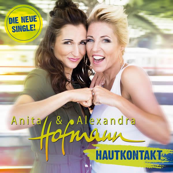 ANITA & ALEXANDRA HOFMANN - Hautkontakt (DA Music)