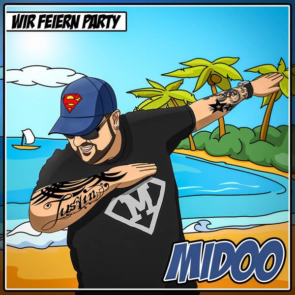 MIDOO - Wir Feiern Party (Fiesta/KNM)