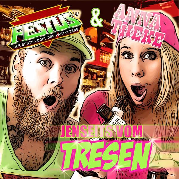FESTUS FEAT. ANNA THEKE - Jenseits Vom Tresen (Fiesta/KNM)