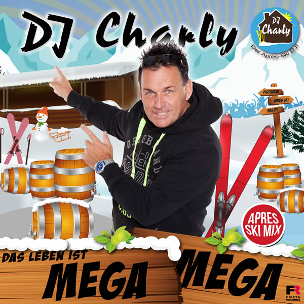 DJ CHARLY - Das Leben Ist Mega Mega (Fiesta/KNM)
