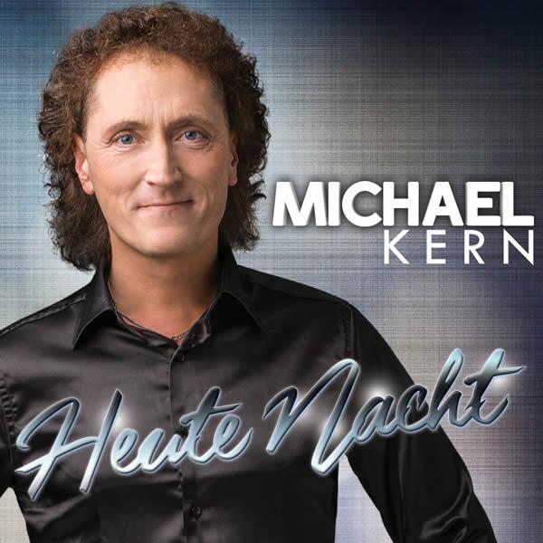 MICHAEL KERN - Heute Nacht (Fiesta/KNM)
