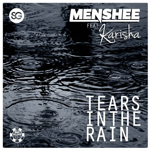 MENSHEE FEAT. KARISHA - Tears In The Rain (Big Blind/Planet Punk/KNM)