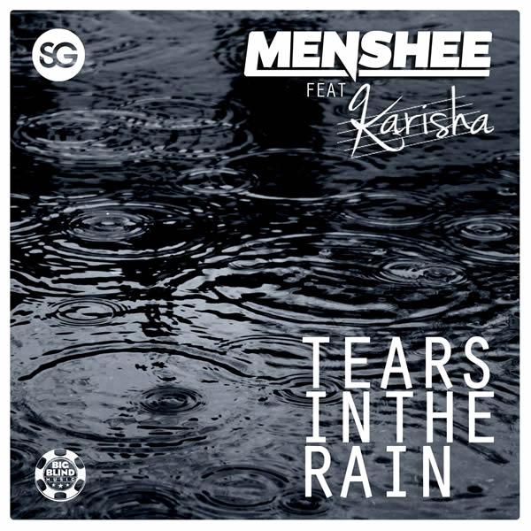 MENSHEE FEAT. KARISHA - Tears In The Rain (Big Blind/Planet Punk/KNM)