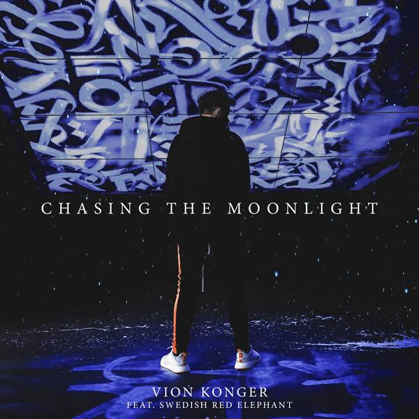 VION KONGER FEAT. SWEDISH RED ELEPHANT - Chasing The Moonlight (Nitron/Sony)
