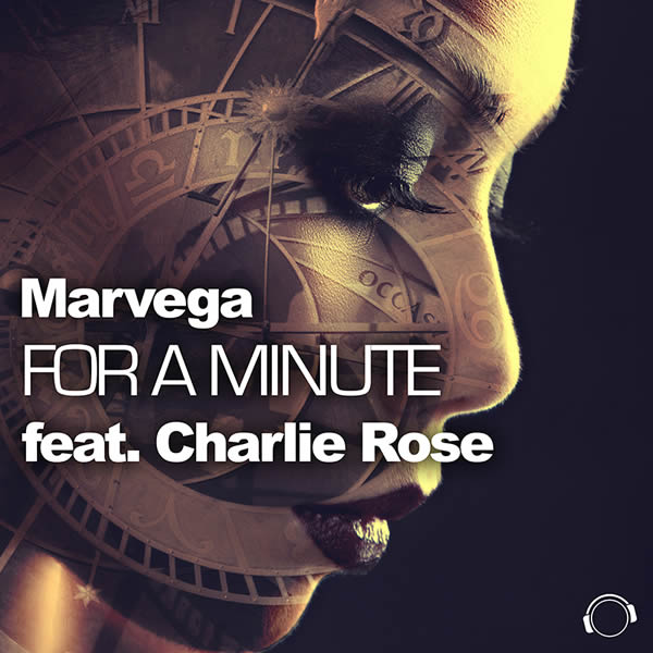 MARVEGA FEAT. CHARLIE ROSE - For A Minute (Mental Madness/KNM)