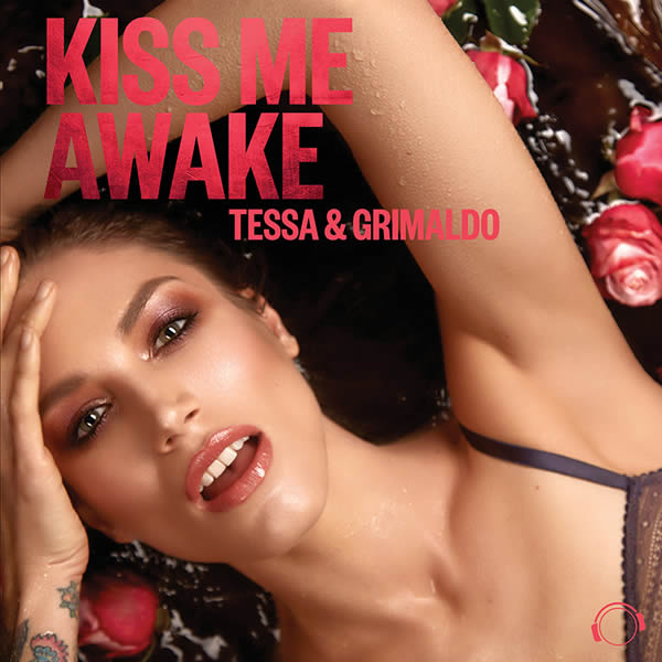 TESSA & GRIMALDO - Kiss Me Awake (Mental Madness/KNM)