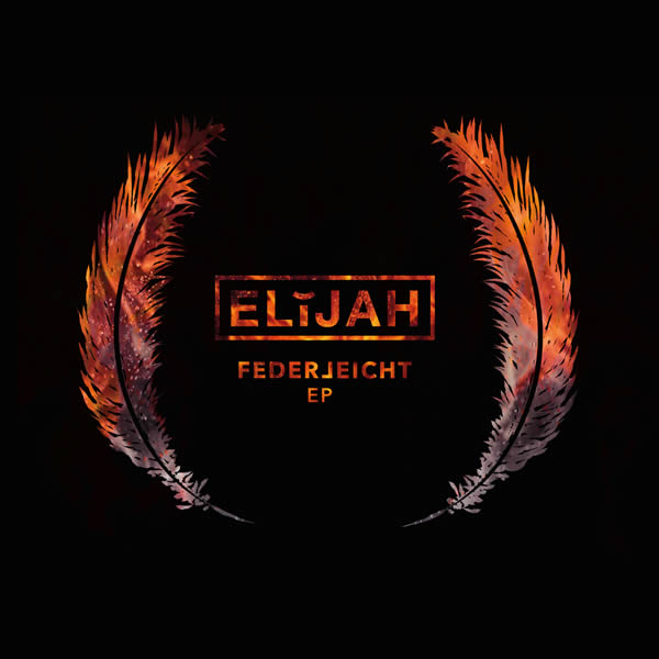 ELIJAH - Federleicht (Elijah)