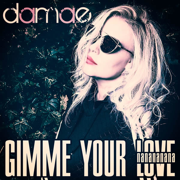 DAMAE - Gimme Your Love (Na Na Na Na Na) (Miami Records/MORE Music/KNM)