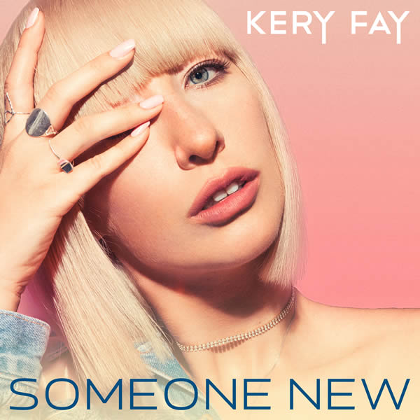 KERY FAY - Someone New (C 47/A 45/KNM)