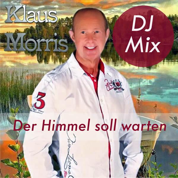 KLAUS MORRIS - Der Himmel Soll Warten (Fiesta/KNM)