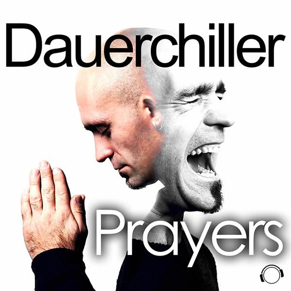 DAUERCHILLER - Prayers (Mental Madness/KNM)
