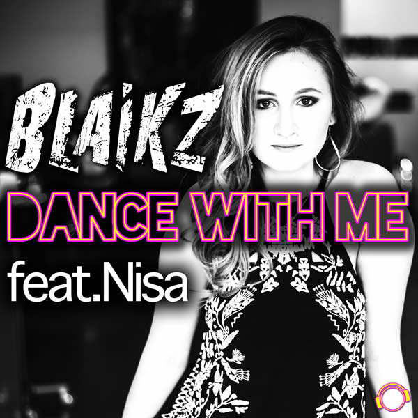 BLAIKZ FEAT. NISA - Dance With Me (Mental Madness/KNM)