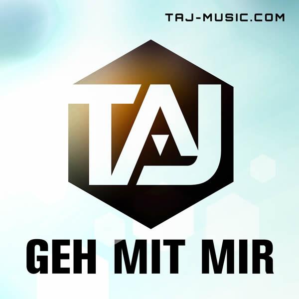 TAJ - Geh Mit Mir (One Million Euro/KNM)
