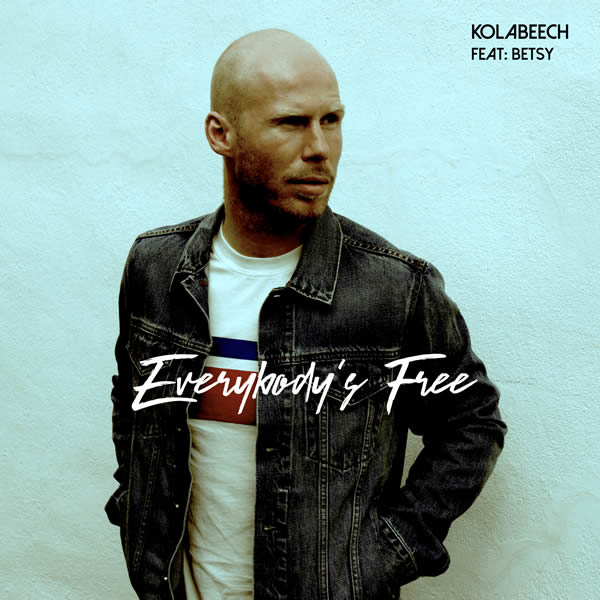 KOLABEECH FEAT. BETSY - Everybody's Free (Long Island/Warner)