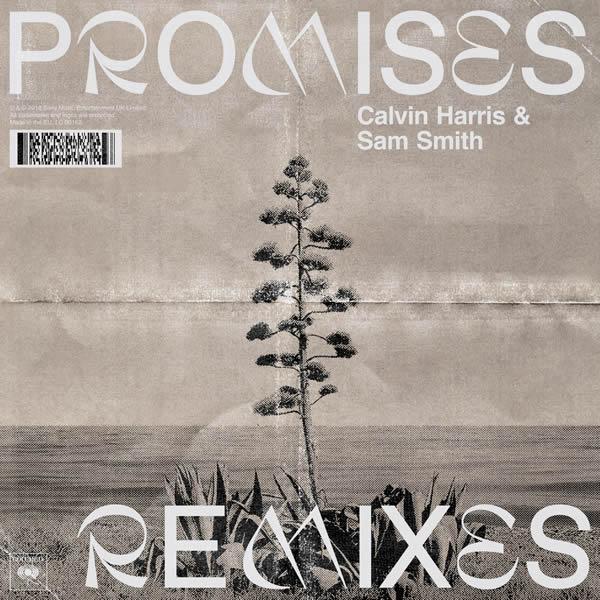 CALVIN HARRIS & SAM SMITH - Promises (Columbia/Sony)