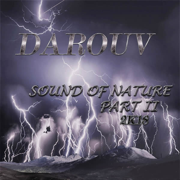 DAROUV - Sound Of Nature II (2K18) (Fairlight/A 45/KNM)