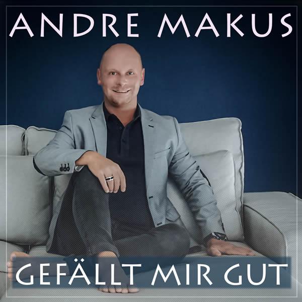 ANDRE MAKUS - Gefällt Mir Gut (Fiesta/KNM)