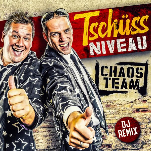 CHAOSTEAM - Tschüss Niveau (Xtreme Sound)