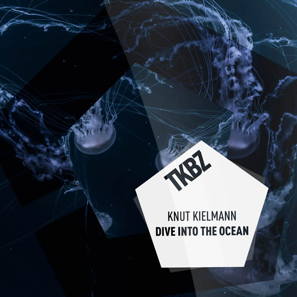 KNUT KIELMANN - Dive Into The Ocean (Tkbz Media/Virgin/Universal/UV)