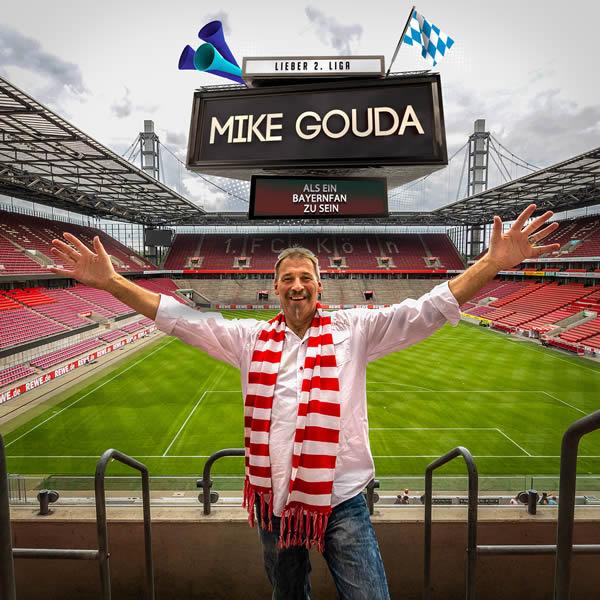 MIKE GOUDA - Lieber 2. Liga (Als Ein Bayernfan Zu Sein) (Fiesta/KNM)