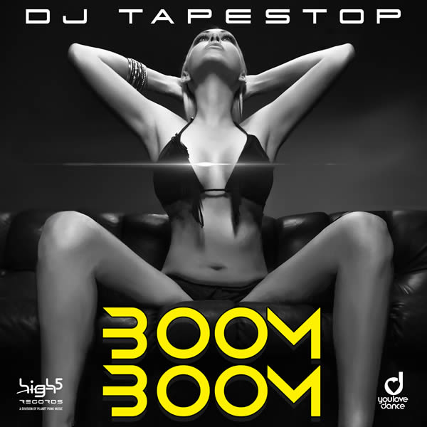 DJ TAPESTOP - Boom Boom (High 5/Planet Punk/KNM)