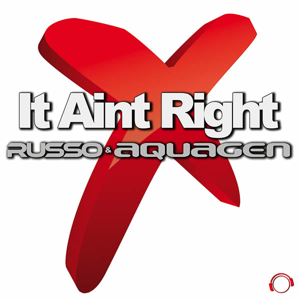 RUSSO & AQUAGEN - It Aint Right (Mental Madness/KNM)