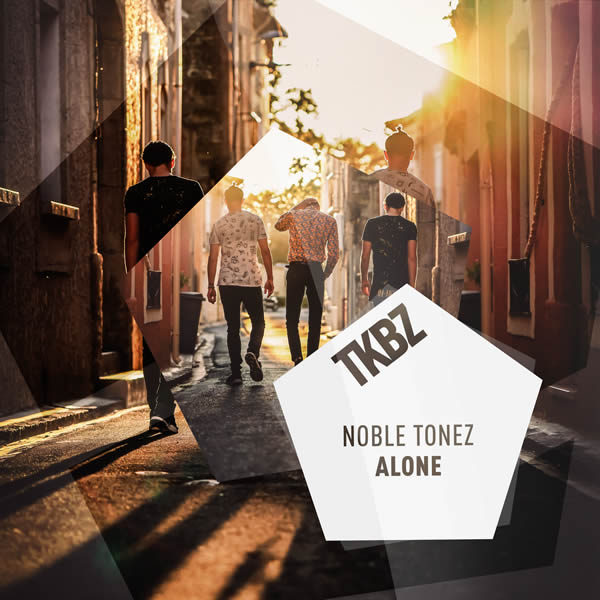 NOBLE TONEZ - Alone (Tkbz Media/Universal/UV)