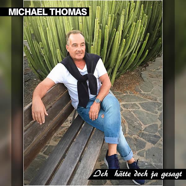 MICHAEL THOMAS - Ich Hätte Doch Ja Gesagt (Fiesta/KNM)