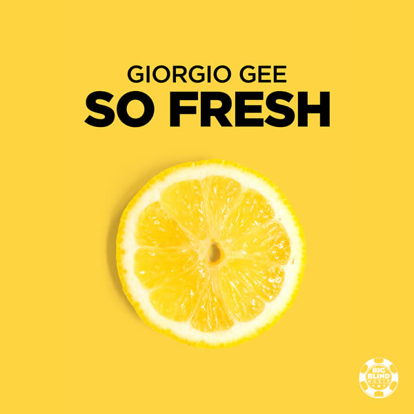 GIORGIO GEE - So Fresh (Big Blind/Planet Punk/KNM)